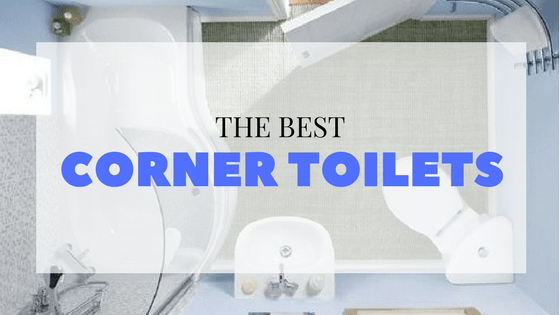 The best corner and triangle toilets