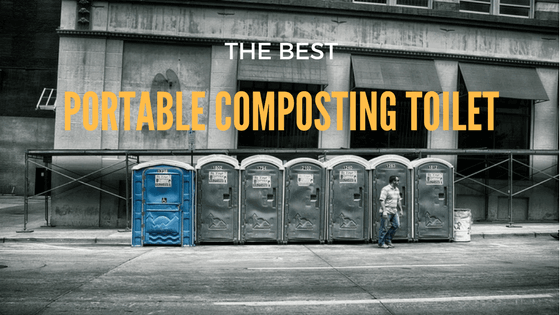 Best Portable Composting Toilet