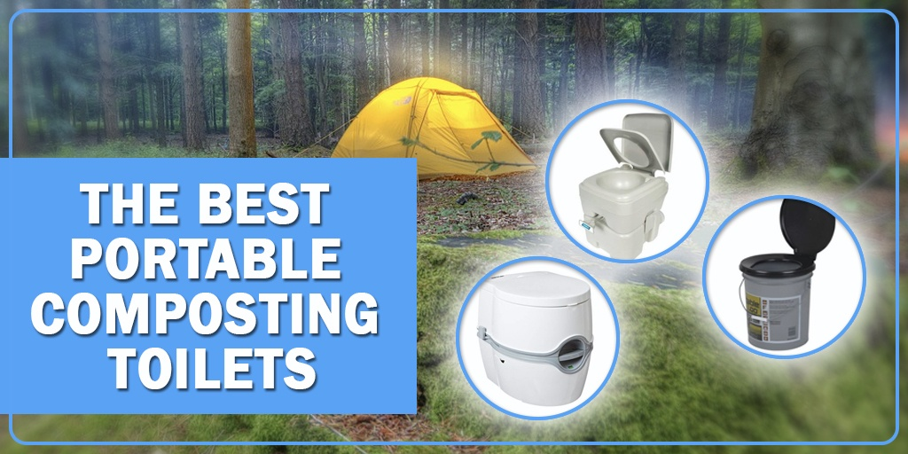 3 Best Portable Composting Toilets In 2019 Camping Friendly