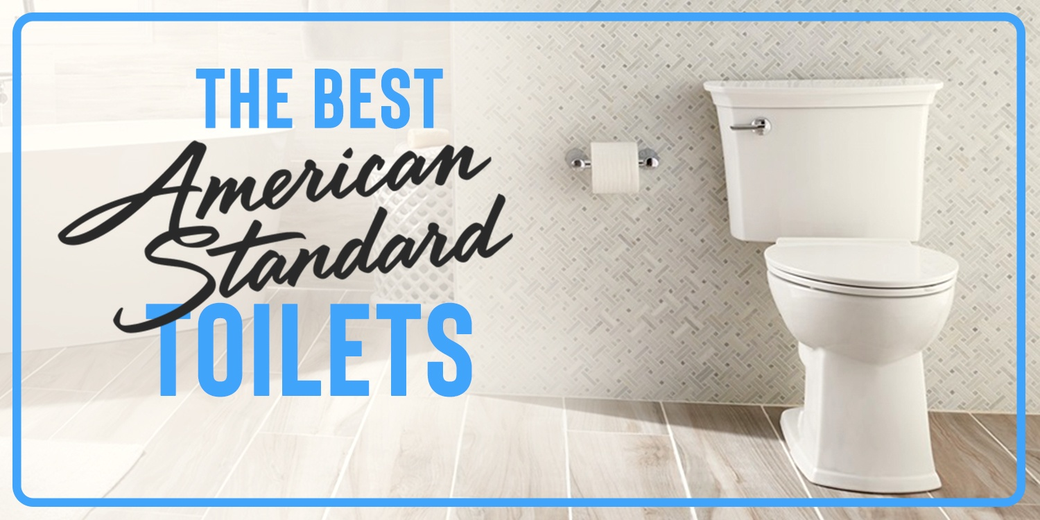Best american standard toilets featured image