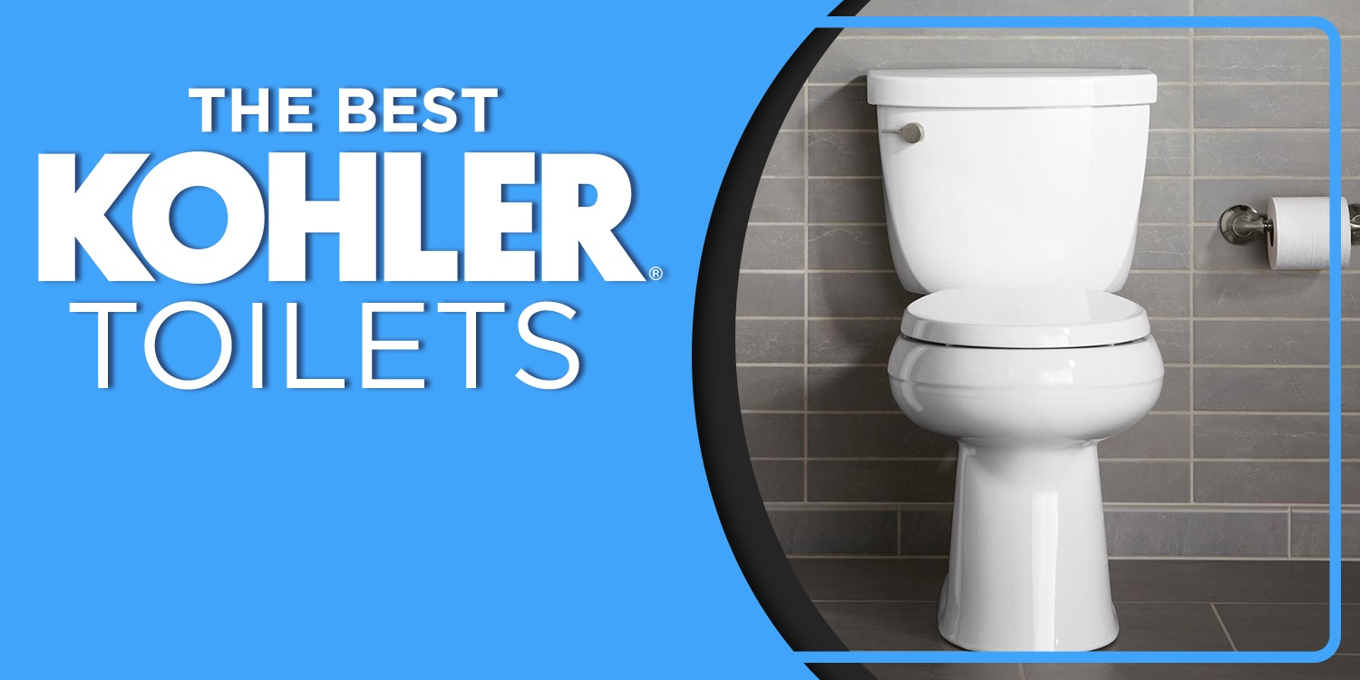 6 Best Kohler Toilets Review 2019 Upd Read This Before Ing